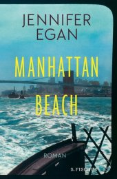 Manhattan Beach - Egan, Jennifer - Roman